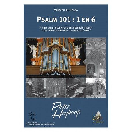 Psalm 101 : 1 en 6