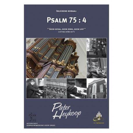 Psalm 75 : 4