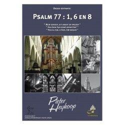 Psalm 77 : 1, 6 en 8