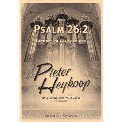 Psalm 26 : 2