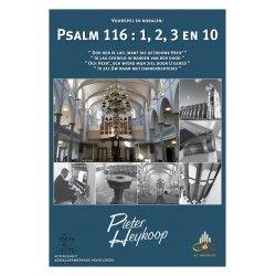 Psalm 116 : 1, 2, 3 en 10