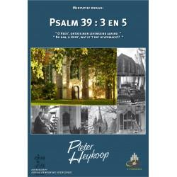 Psalm 39 : 3 en 5